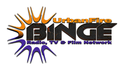 UrbanFire Binge Network